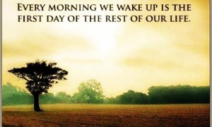 Wake up to a new day by changing your attitude