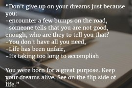 Dreams- Don't Give Up On Your Dreams
