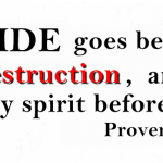 Beware of Pride- The destructive nature of a proud spirit