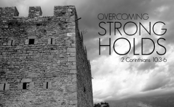 Tearing down Spiritual Strongholds